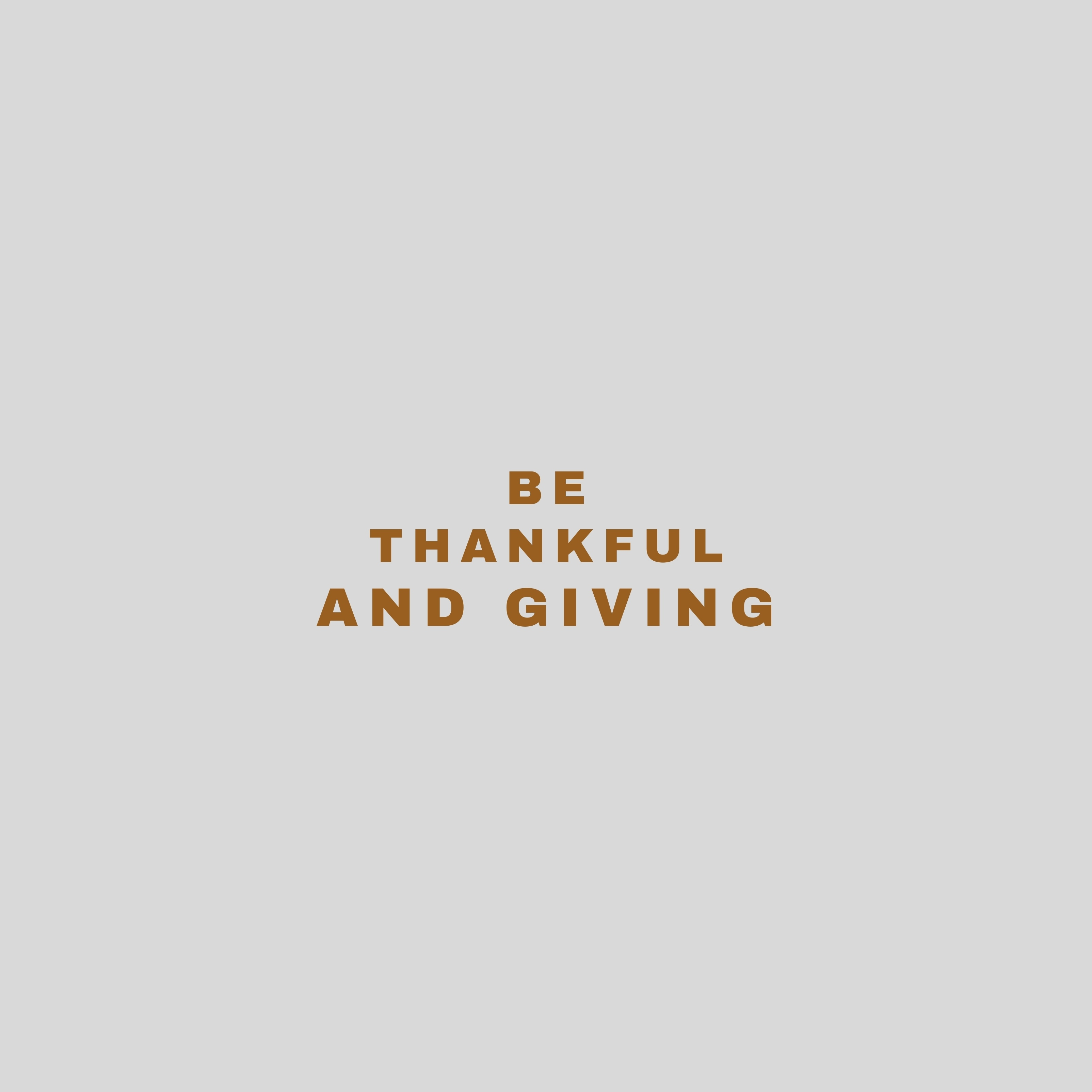 Be Thankful and Giving Quote iPad Wallpaper
