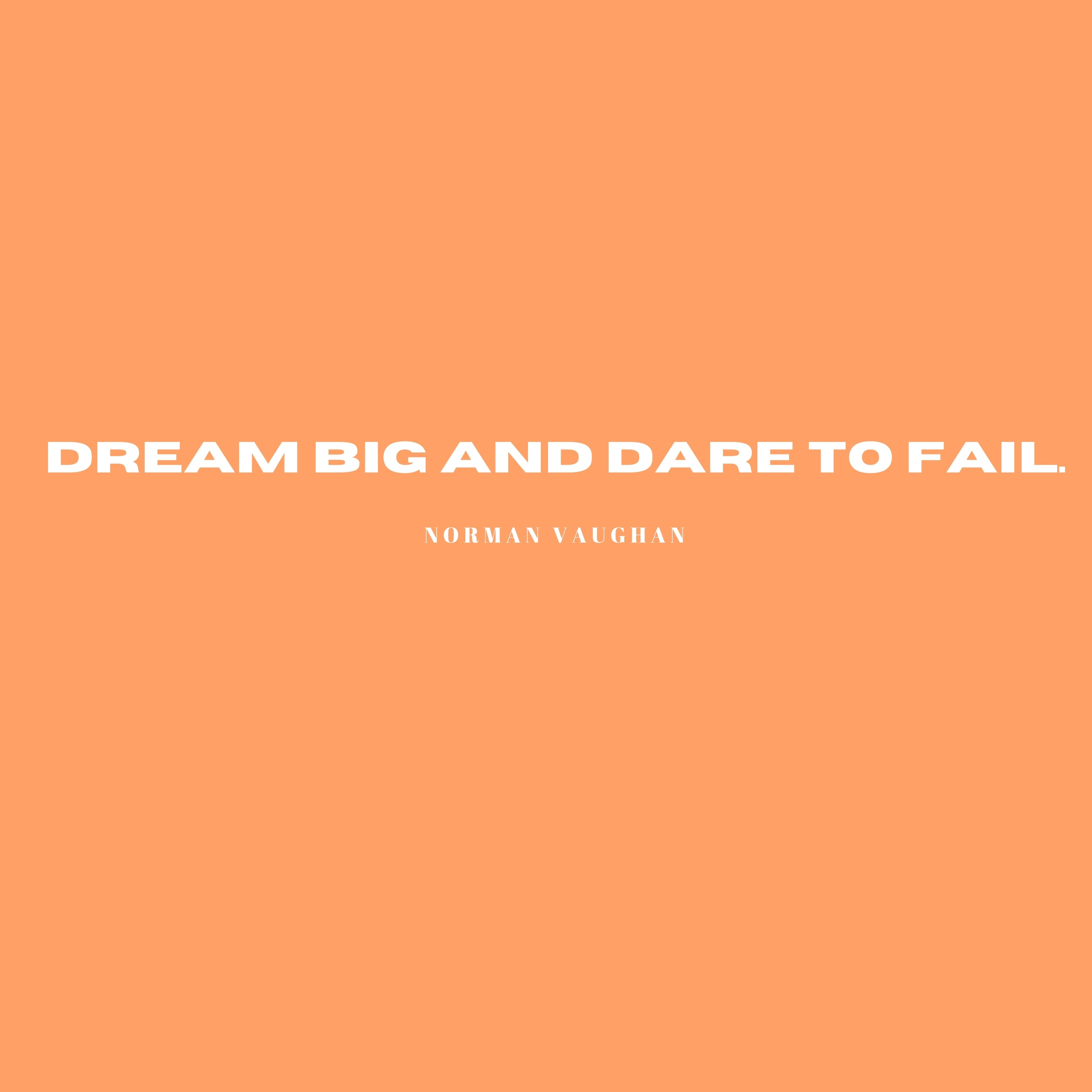 Dream Big Dare to Fail Quote iPad Wallpaper